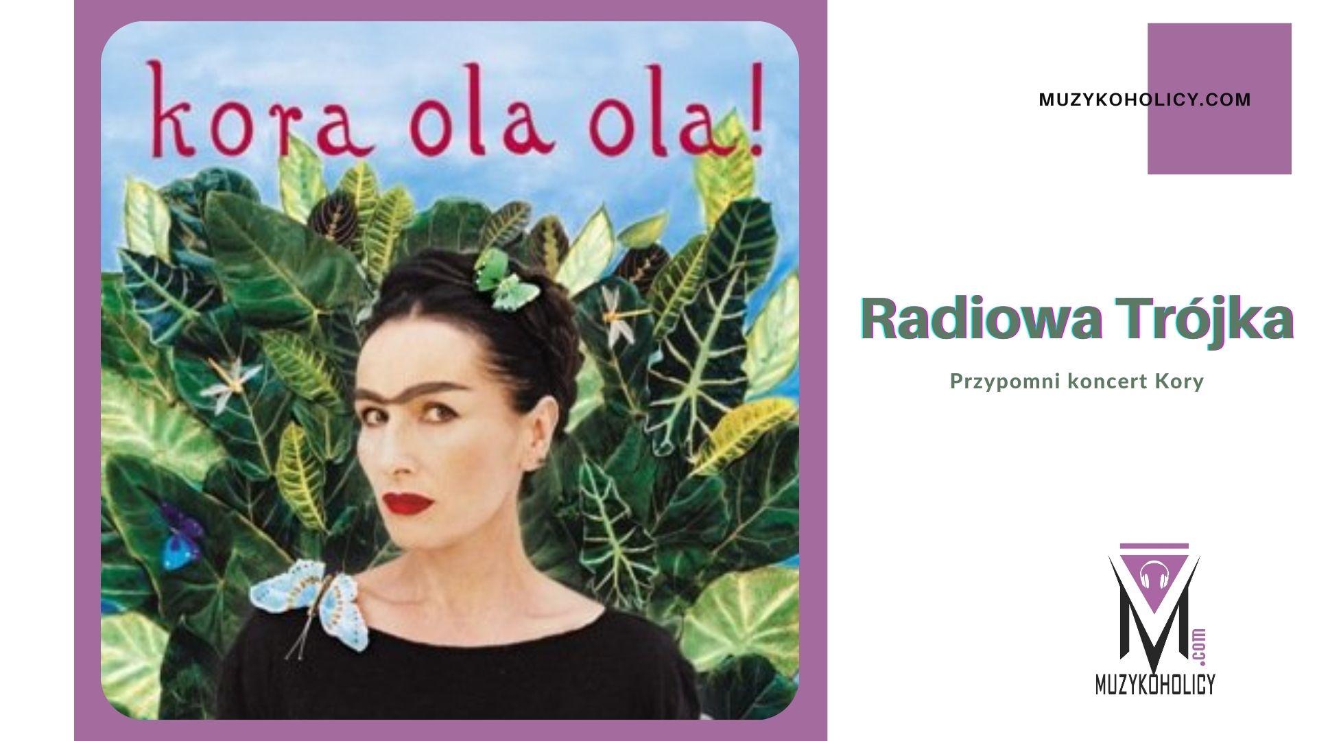 Radiowa Trójka przypomni koncert Kory z 2003 roku