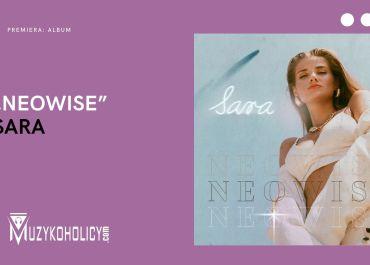 """Sara prezentuje """"NEOWISE"""""""