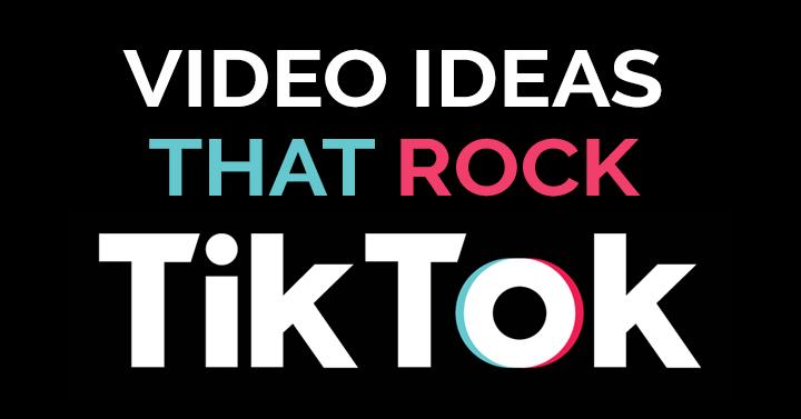 tiktok-video-ideas