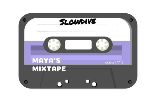 Maya's Mixtape: Slowdive