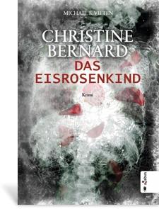 Cover Christine Bernard - Das Eisrosenkind