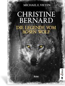 Cover Christine Bernard - Die Legende vom bösen Wolf