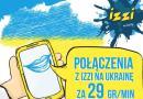 IZZI – tanie połączenia na Ukrainę