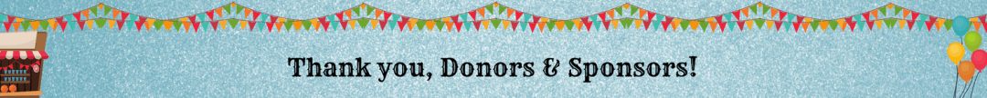 Thank you, Donors & Sponsors!