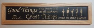 Good Things Small Package Great Things Wine Glasses Framed House Sign