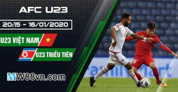 Nhận định U23 Việt Nam vs U23 Triều Tiên – 20h15 – 16/01/2020