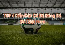 TOP 4 diễn đàn cá độ bóng đá số 1 Việt Nam hiên nay - Mw88vn