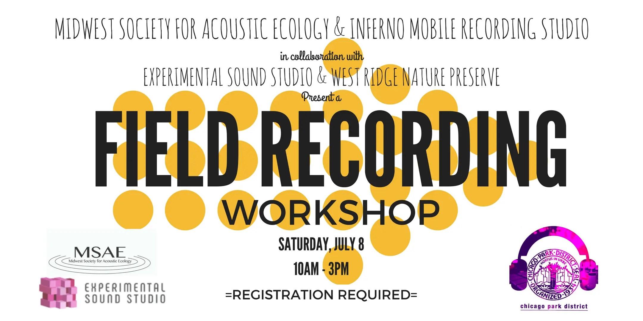 Field Recording Workshop Sat., July 8th
