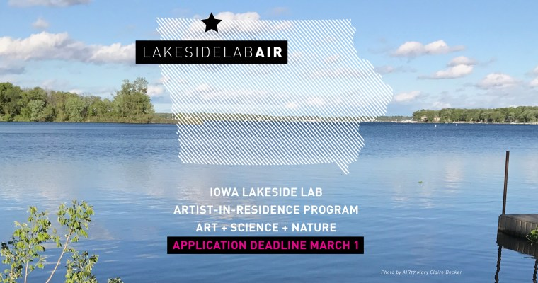 Iowa Lakeside Lab Artist-in-Residence Program – Application Now Open