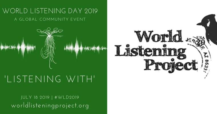 World Listening Day 2019: Listening With