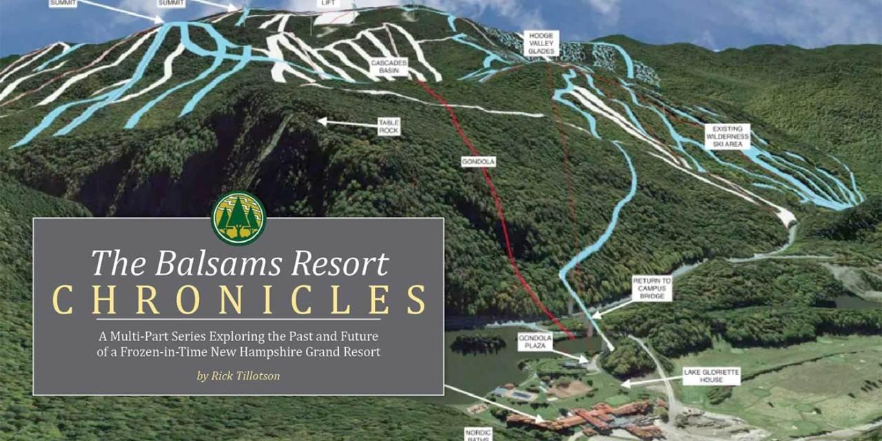 The Balsams Resort Chronicles