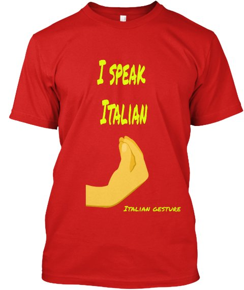 T-shirt: the Italian gestures