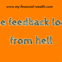 The feedback loop from hell