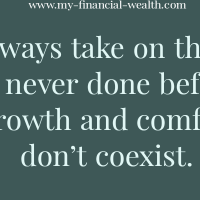Growth and comfort don't coexist