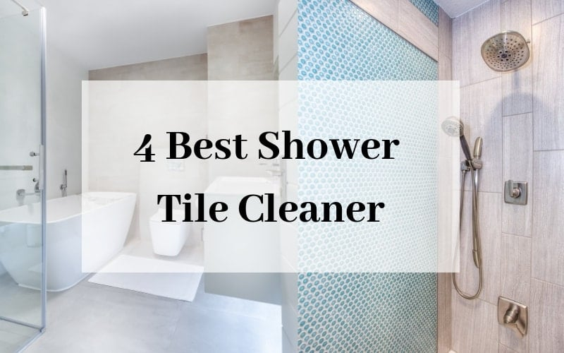 4 best shower tile cleaner complete