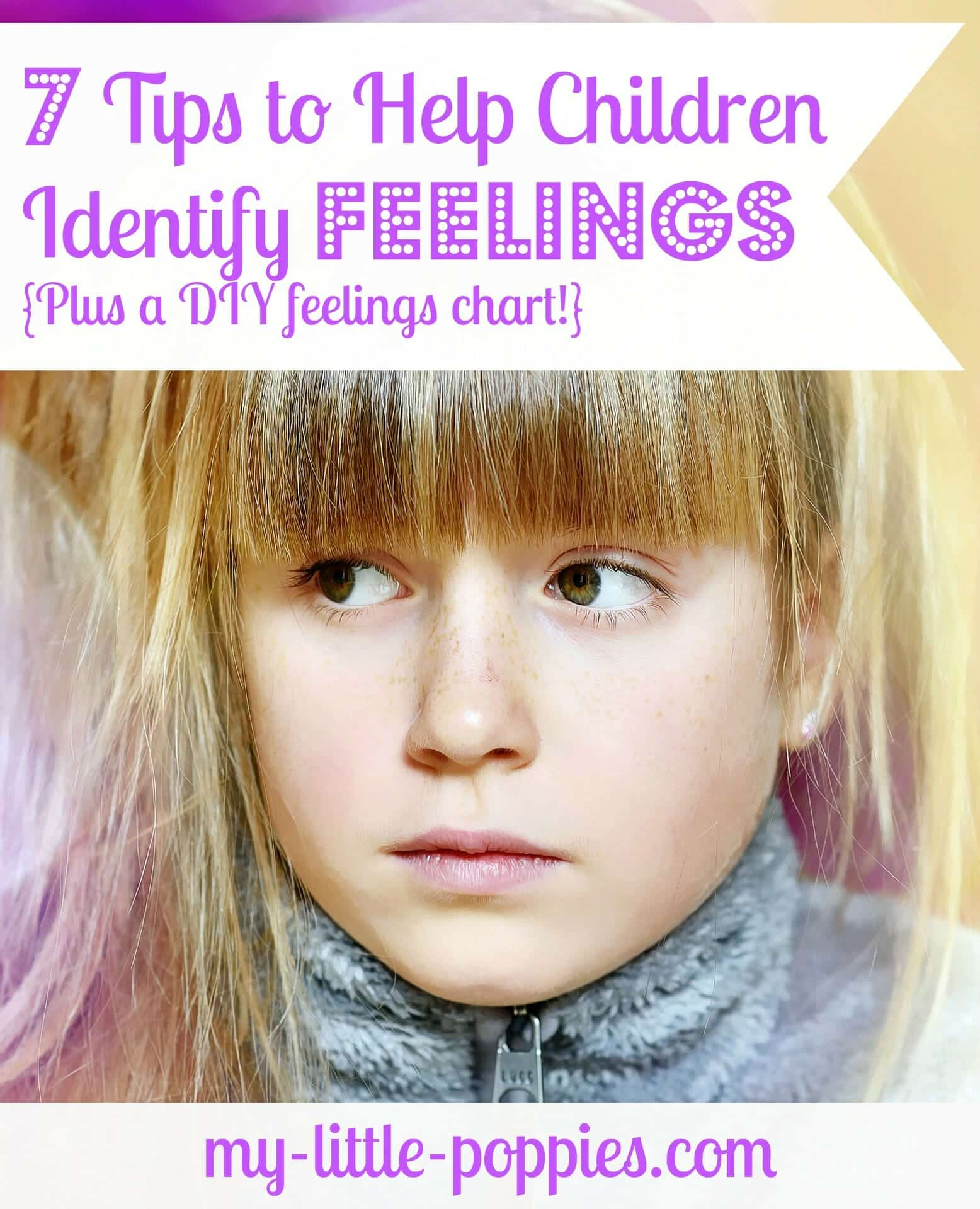 7 Tips To Help Children Identify Feelings Plus A Diy