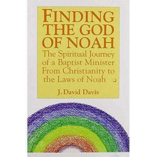Menemukan Dewa Nuh spiritual Perjalanan Seorang Pendeta Baptis dari Kristen Hukum Noah-Internasional