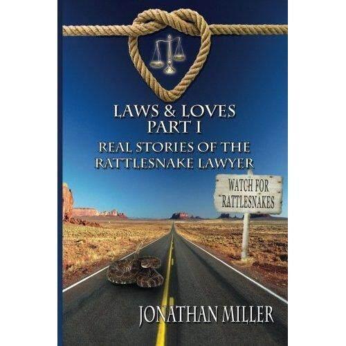 Hukum & Loves: Nyata Cerita Rattlesnake Pengacara-Internasional