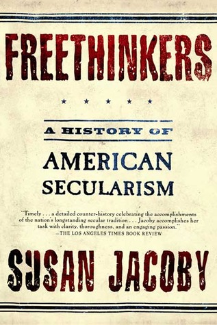 book jacket freethings a history of american secularism