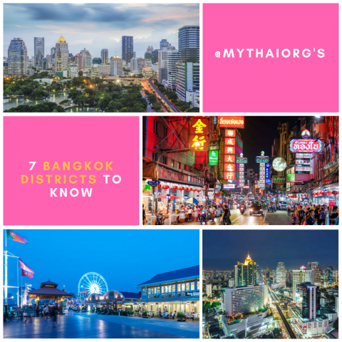 7 Bangkok districts to know
