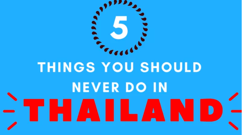 5 things you shouldn't do in thailand