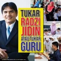 Tukar Radzi Jidin atau tukar guru ke negeri lain?