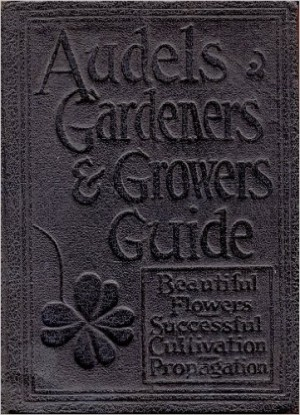 Audels Gardeners and Growers Guide