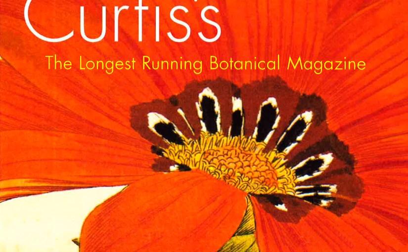 Curtis's: The Longest Running Botanical Magazine