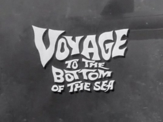 Voyage to the Bottom of the Sea title card
