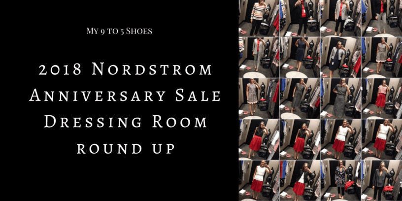 2018 Nordstrom Anniversary Sale Dressing Room Round up my 9 to 5 shoes my9to5shoes.com