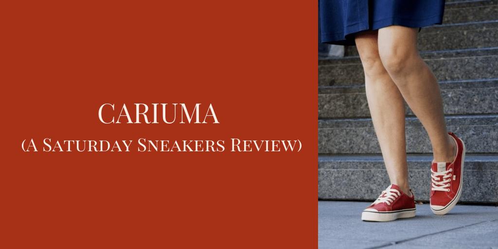 CARIUMA (A Saturday Sneakers Review