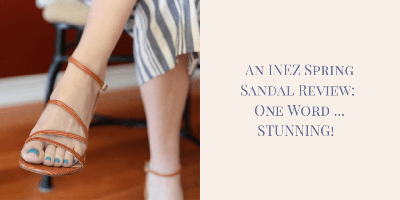 My 9 to 5 Shoes INEZ Sandal Review
