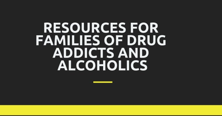 resources for families of drug addicts and alcoholics