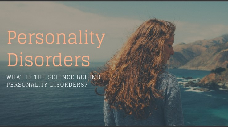 personality disorders, causes of personality disorders, what causes personality disorders