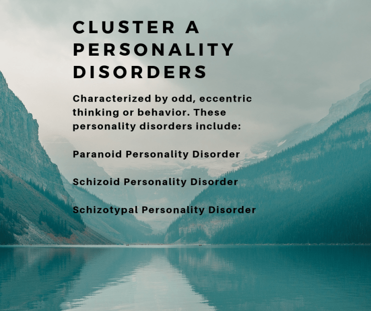 personality disorders, cluster a personality disorders, what are the 3 types of personality disorders