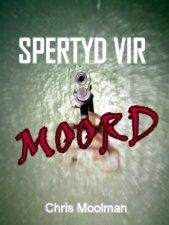 Spertyd vir Moord (Afrikaans Edition) 1871
