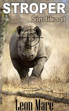 Stroper Sindikaat (Afrika Wildernis Book 1) (Afrikaans Edition) 2101