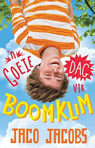 'n Goeie dag vir boomklim (Afrikaans Edition) 1