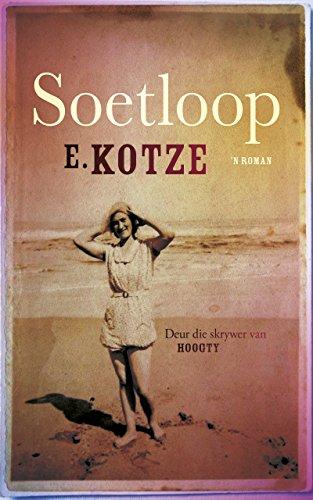 Soetloop (Afrikaans Edition) Afrikaanse eBoek #eBoeke 155661