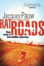 Rat Roads: One Man's Incredible Journey 168800