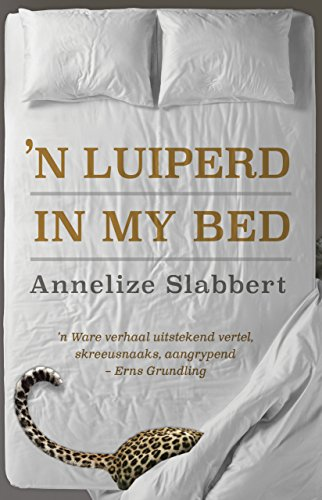 'n Luiperd in my bed (Afrikaans Edition) Afrikaanse eBoek 181606