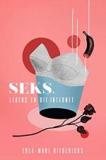 Seks, leuens en die internet (Afrikaans Edition) 188064