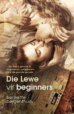 Die lewe vir beginners (Afrikaans Edition) 188062