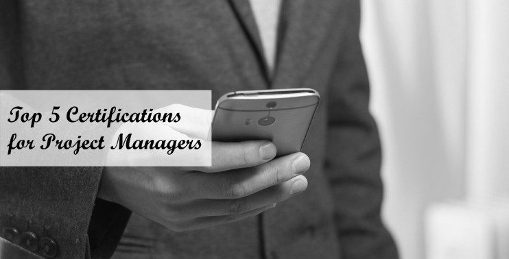 Top 5 Certifications for Project Manager - My Alternate Life