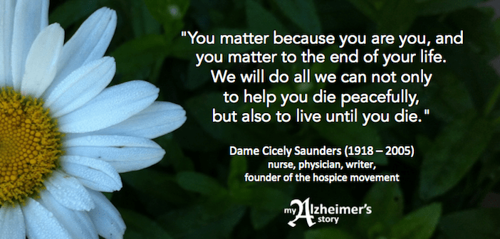 Dame Cicely Saunders live until you die