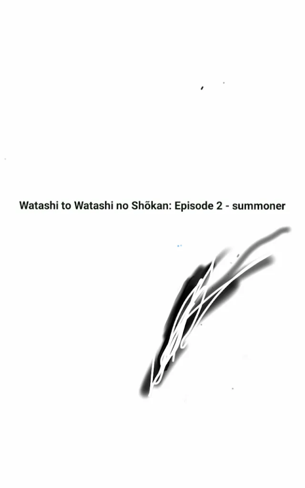 Picture of Light Novel Watashi to Watashi no Shōkan: Episode 2 - Summoner