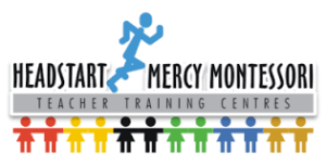 Headstart Mercy Montessori Teacher Training Centre Vacancies