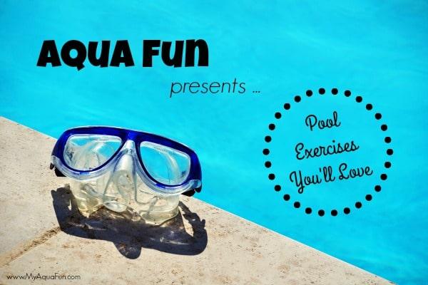 Aqua-Fun-Pool-Exercises Lose Weight, Feel Great