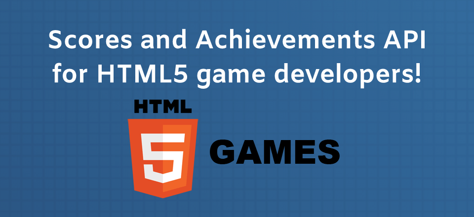 Score and achievements API for HTML5 games