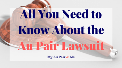 What You Need to Know About the Au Pair Class Action Lawsuit